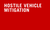 Hostile Vehicle Mitigation